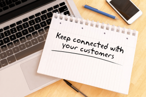 Stay Connected with your Customers