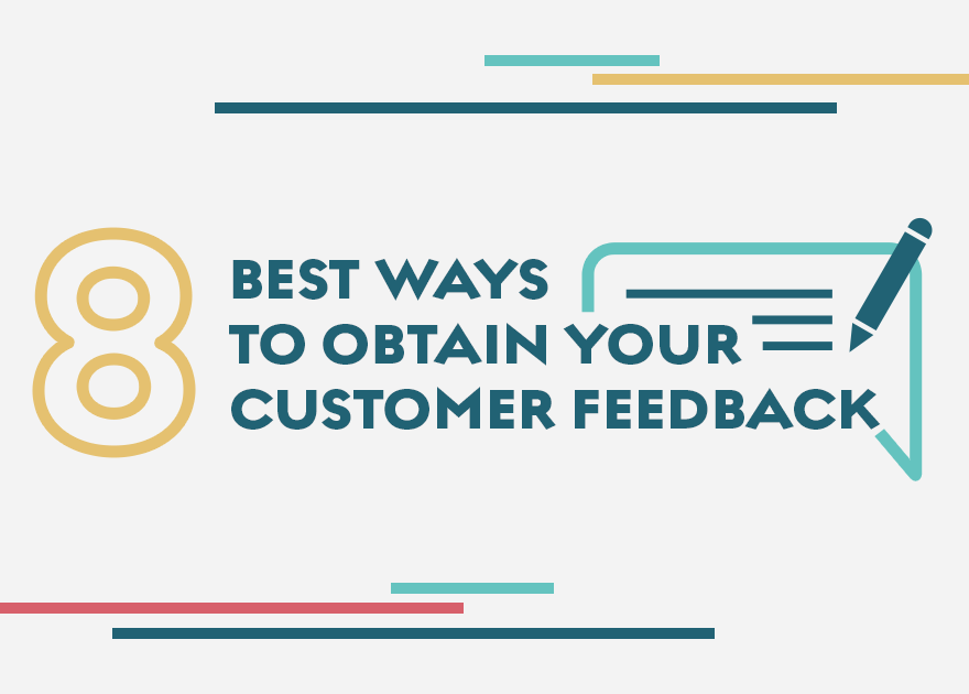 8 best ways to obtain customer feedback