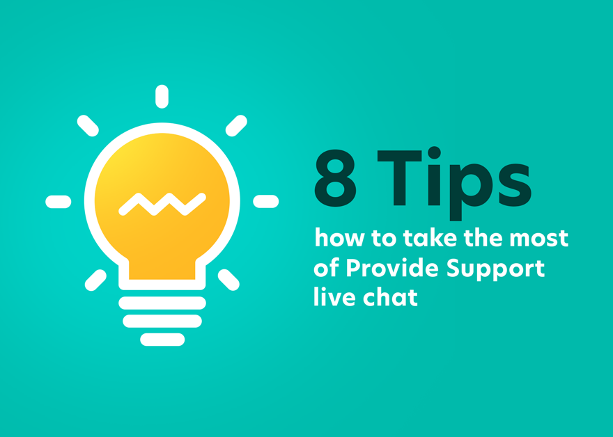 8 Tips How to Take the Most out of Live Chat