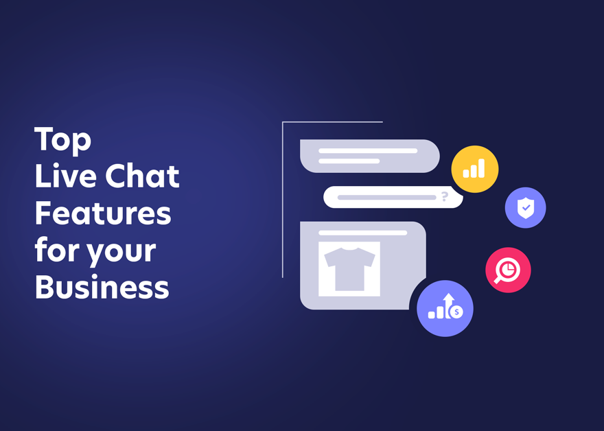 Top Live Chat Features for your Business