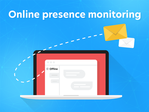 Online presence monitoring feature has been released